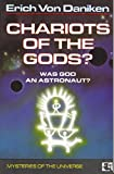 Chariots of the Gods : Was God An Astronaut?