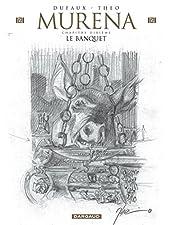 Murena - Tome 10 - Le Banquet (Crayonnée) de Dufaux Jean
