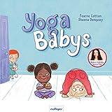 Yoga-Babys: Liebevoll-witziges Bilderbuch zum Mitmachen