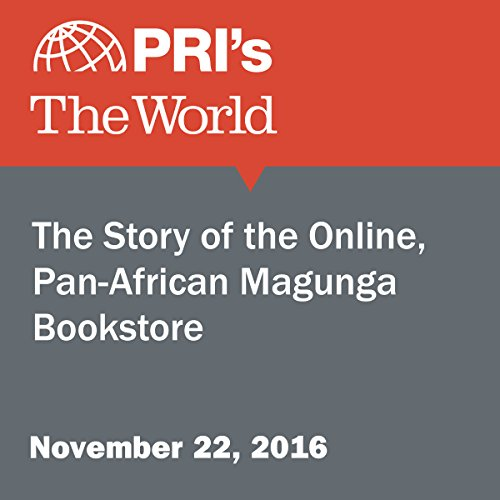 The Story of the Online, Pan-African Magunga Bookstore audiobook cover art