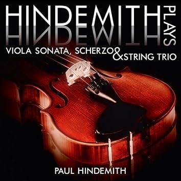 Hindemith plays Hindemith: Viola Sonata, Scherzo and String Trio