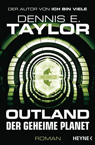 Outland - Der geheime Planet: Roman