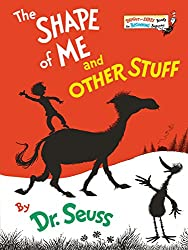 The Shape of Me and Other Stuff (Bright & Early Books) : Dr. Seuss