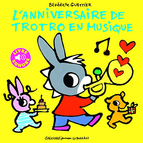 L'anniversaire de Trotro en musique - De 2 à 5 ans