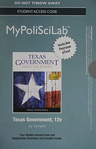 NEW MyLab Political Science with Pearson eText--Standalone Access Card--for Texas Government (12th Edition)