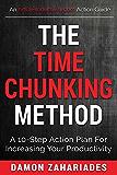 时间分块法:提高生产力的10步行动计划(时间管理和生产力行动指南系列第1册)