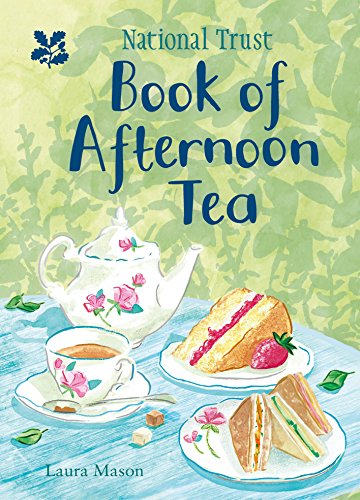 The National Trust Book of Afternoon Tea (English Edition)
