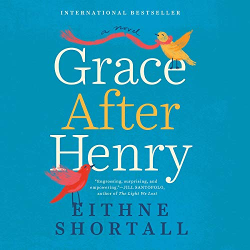 Grace After Henry audiobook cover art