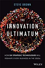 The Innovation Ultimatum: How six strategic technologies will reshape every business in the 2020s PDF