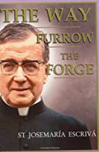 The Way, Furrow, The Forge (Single Volume Edition)
