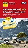 ADAC Camping- und Stellplatzführer 2016: Italien, Kroatien, Österreich und Slowenien (ADAC Campingführer)