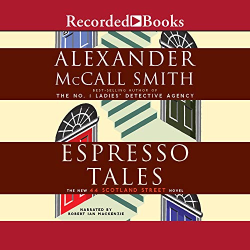 Espresso Tales Audiobook By Alexander McCall Smith cover art