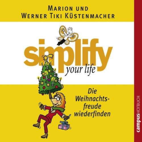 Simplify Your Life - Die Weihnachtsfreude wiederfinden Titelbild