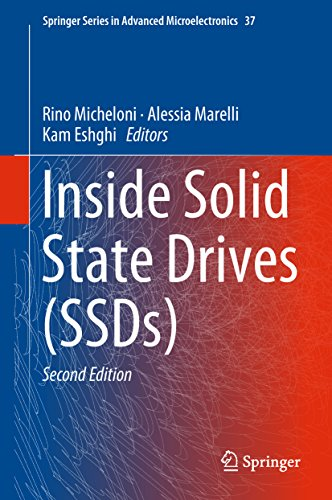 Inside Solid State Drives (SSDs) (Springer Series in Advanced Microelectronics Book 37)