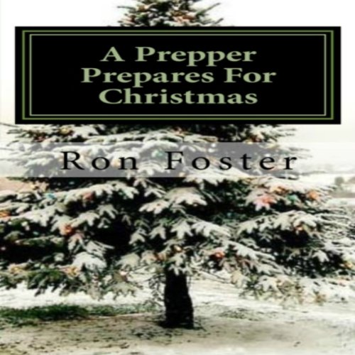 A Prepper Prepares for Christmas audiobook cover art