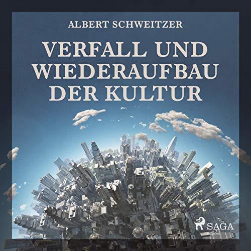 Verfall und Wiederaufbau der Kultur audiobook cover art