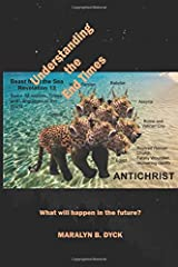 Understanding the End Times: What will happen in the future? Copertina flessibile