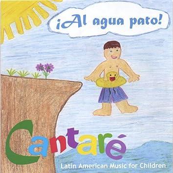 Al Agua Pato! Latin American Music for Children