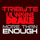 Right Above It (Made Famous By Lil Wayne & Drake) [Explicit]