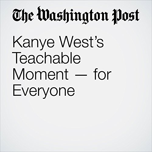 Kanye West's Teachable Moment — for Everyone copertina