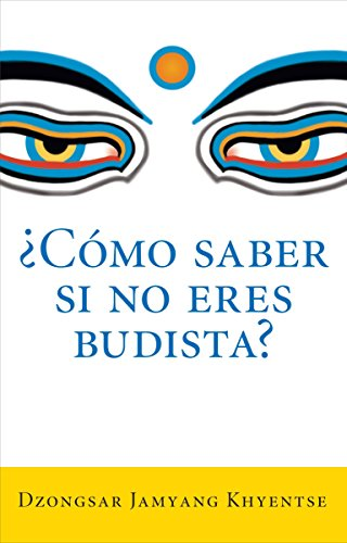 �como Saber Si No Eres Budista? (What Makes You Not a Budd