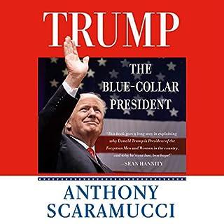 Trump, the Blue-Collar President audiobook cover art