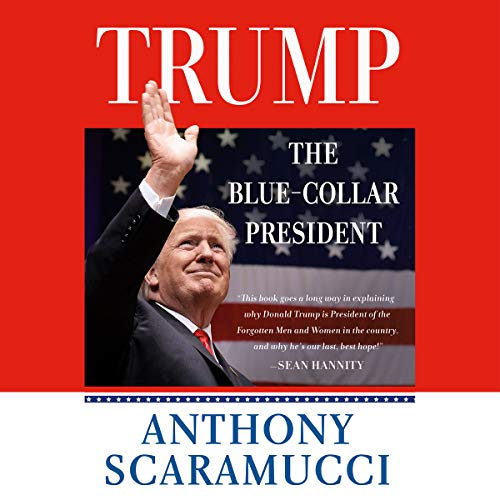 Trump, the Blue-Collar President audiobook cover art