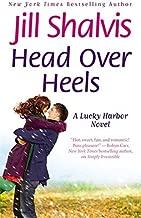 Head Over Heels (A Lucky Harbor Novel) by Jill Shalvis (2011-12-01)