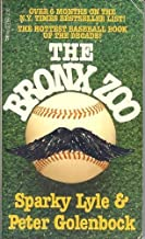 The Bronx Zoo by Sparky Lyle (1980-02-03)