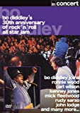Bo Diddley 30th Anniversary Of Rock 'n' Roll All Star Jam In Concert [UK Import] - Bo Diddley