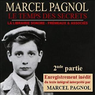 Le temps des secrets - 2ème partie audiobook cover art