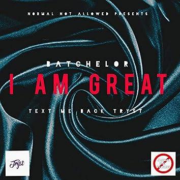 I Am Great