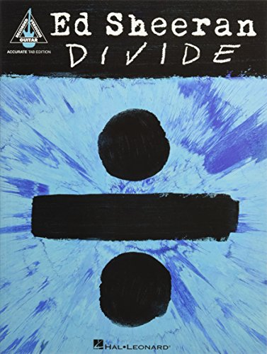 Ed Sheeran: ÷ (Divide) (Guitar Tab Book): Songbook, Tabulatur für Gitarre: Accurate Tab Edition (Guitar Recorded Versions)
