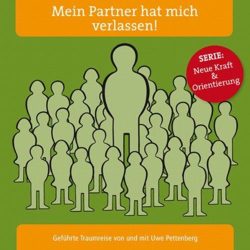 Mein Partner hat mich verlassen!                   Autor:                                                                                                                                 Uwe Pettenberg                               Sprecher:                                                                                                                                 Uwe Pettenberg                      Spieldauer: 1 Std.     4 Bewertungen     Gesamt 3,0