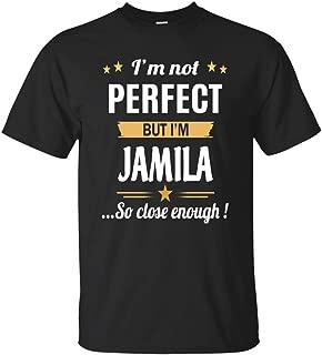 I Am Jamila Cotton T Shirt Personalized Birthday Xmas Gifts for Men Women