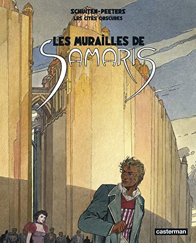 Les cités obscures : Les murailles de Samaris : Suivi de Les mystères de Pâhry