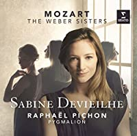 Mozart: The Weber Sisters
