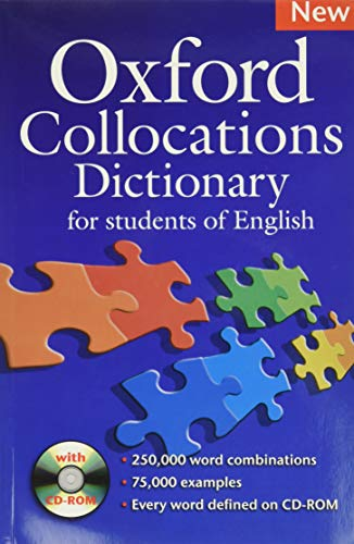 Oxford Collocations Dictionary for Students of English (+ CD): A corpus-based dictionary with CD-ROM which shows the most frequently used word combinations in British and American English.