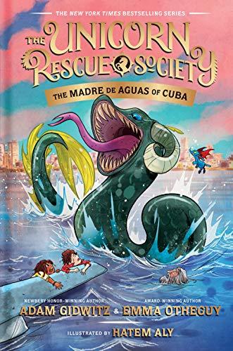 The Madre de Aguas of Cuba (The Unicorn Rescue Society Book 5) (English Edition)