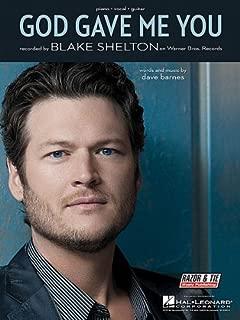 BLAKE SHELTON - GOD GAVE ME YOU - Piano/Vocal/Guitar Sheet Music