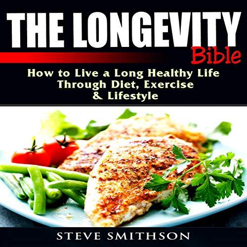 The Longevity Bible audiobook cover art