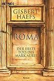 Roma: Der erste Tod des Marc Aurel: Der erste Tod des Mark Aurel