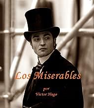 Los Miserables (nueva edicion en espanol) (Spanish Edition)
