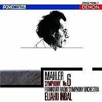 Mahler: Symphony No. 6 by Eliahu Indal
