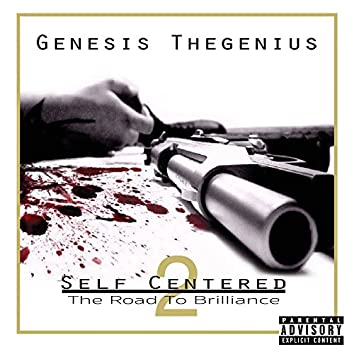 Self Centered 2