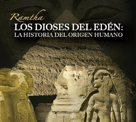 RAMTHA - LOS DIOSES DEL EDEN (Spanish Edition)