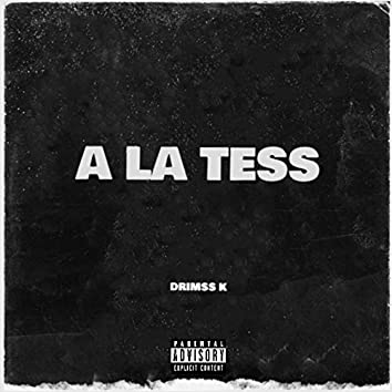 A La Tess