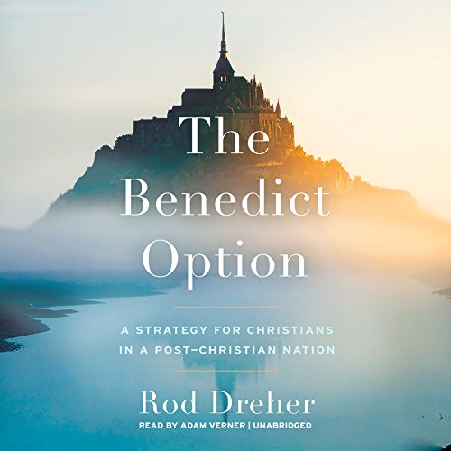 The Benedict Option audiobook cover art