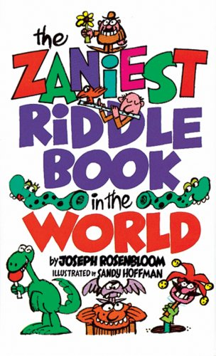 The Zaniest Riddle Book in the World