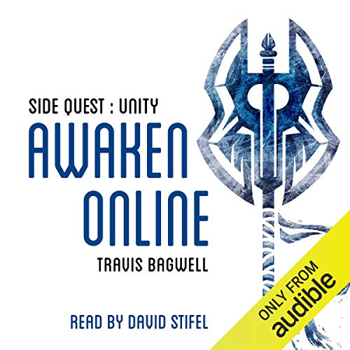 Awaken Online: Unity Audiobook By Travis Bagwell cover art